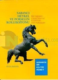 Sabancı Heykel ve Porselen Kolleksiyonu The Sabancı Collection of Sculpture And Porcelain