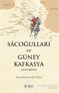 Sacoğulları ve Güney Kafkasya Bayram Arif Köse