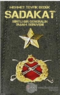 Sadakat - Siirtli Bir Generalin Yaşam Serüveni