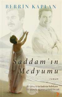 Saddam'ın Medyumu