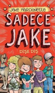 Sadece Jake - Dişe Diş (Ciltli)