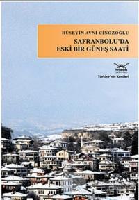 Safranbolu'da Eski Bir Güneş Saati %20 indirimli Hüseyin Avni Cinozoğl