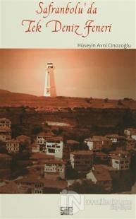Safranbolu'da Tek Deniz Feneri