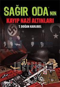 Sağır Oda'nın Kayıp Nazi Altınları