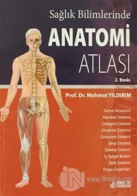 Sağlık Bilimlerinde Anatomi Atlası