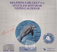 Sağlık - Delphinus Bilgeli'yle Niyetler Koyarak Nefes Çalışmak