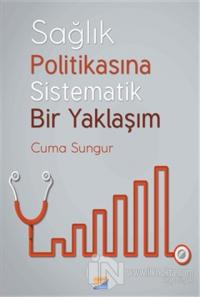 Sağlık Politikasına Sistematik Bir Yaklaşım