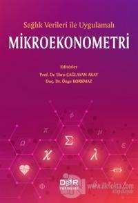 Sağlık Verileri İle Uygulamalı Mikroekonometri