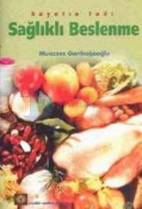 Sağlıklı Beslenme %10 indirimli Muazzez Gariboğaoğlu
