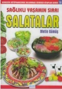 Sağlıklı Yaşamın Sırrı -Salatalar -