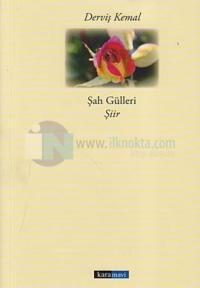 Şah Gülleri