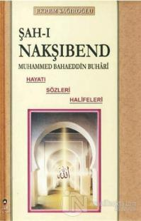 Şah-ı Nakşibend - Muhammed Bahaeddin Buhari