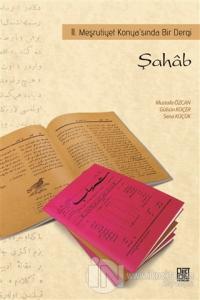Şahab - 2. Meşrutiyet Konya'sında Bir Dergi