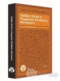Sahabe-i Kiram'ın Peygamber Efendimiz'e Mersiyeleri