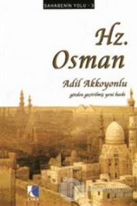 Sahabenin Yolu 3 : Hz. Osman