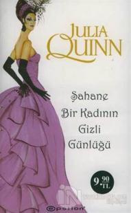 Şahane Bir Kadının Günlüğü %25 indirimli Julia Quinn
