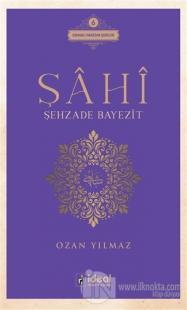 Şahi - Şehzade Bayezit