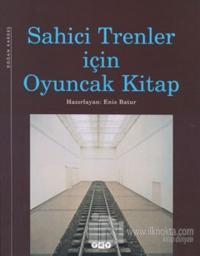 Sahici Trenler İçin Oyuncak Kitap (Ciltli)