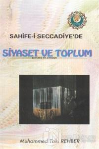 Sahife-i Seccadiye'de Siyaset ve Toplum