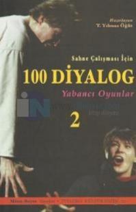 Sahne Çalışması İçin 100 Diyalog 2 - Yabancı Oyunlar