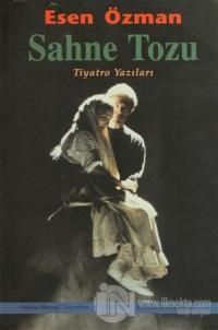 Sahne Tozu Tiyatro Yazıları