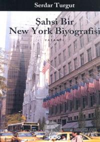 Şahsi Bir New York Biyografisi