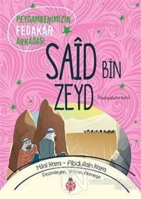 Said Bin Zeyd (ra) Hilal Kara