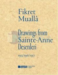 Sainte-Anne Desenleri - Drawings From Sainte-Anne