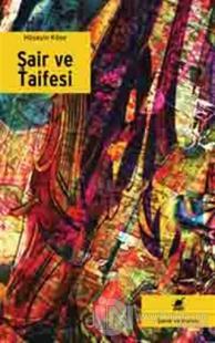 Şair ve Taifesi