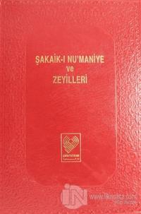 Şakaik-ı Nu'maniye ve Zeyilleri Cilt: 3 (Ciltli)