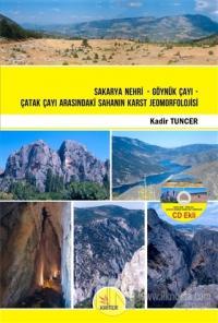 Sakarya Nehri - Göynük Çayı - Çatak Çayı Arasındaki Sahanın Karst Jeom