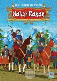 Salur Kazan - Dede Korkut Destanları