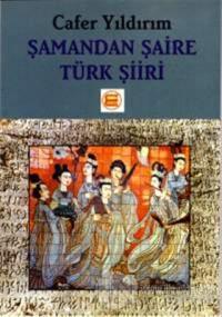 Şamandan Şaire Türk Şiiri