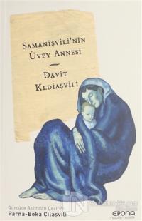 Samanişvili'nin Üvey Annesi