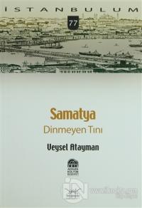 Samatya Dinmeyen Tını