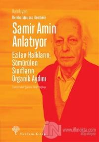 Samir Amin Anlatıyor