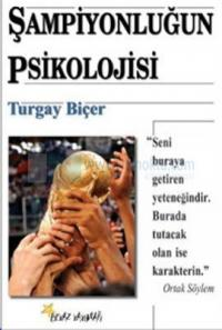 Şampiyonluğun Psikolojisi