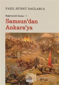 Samsun'dan Ankara'ya