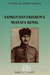 Samsun'dan Erzurum'a Mustafa Kemal %15 indirimli Erdal Aydoğan