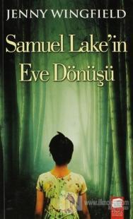 Samuel Lake'in Eve Dönüşü