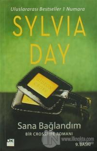 Sana Bağlandım Sylvia Day