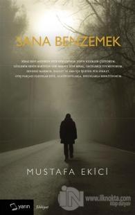 Sana Benzemek %20 indirimli Mustafa Ekici