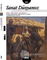 Sanat Dünyamız İki Aylık Kültür ve Sanat Dergisi Sayı: 143