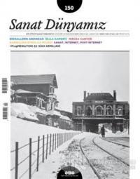 Sanat Dünyamız İki Aylık Kültür ve Sanat Dergisi Sayı : 150 Ocak-Şubat 2016