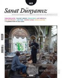 Sanat Dünyamız İki Aylık Kültür ve Sanat Dergisi Sayı : 163 Mart - Nisan 2018