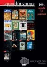 Sanat Dünyamız Üç Aylık Kültür ve Sanat Dergisi Sayı: 100