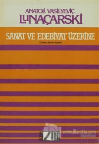 Sanat ve Edebiyat Üzerine %15 indirimli Anatol Lunaçarski