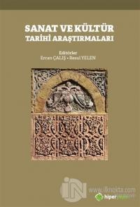 Sanat ve Kültür Tarihi Araştırmaları