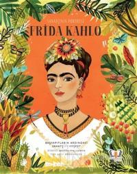 Sanatçının Portresi: Frida Kahlo (Ciltli)