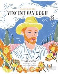 Sanatçının Portresi: Vincent Van Gogh (Ciltli)